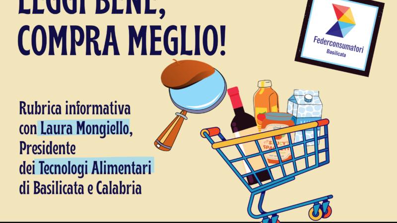 """""""LEGGI BENE, COMPRA MEGLIO"""""""